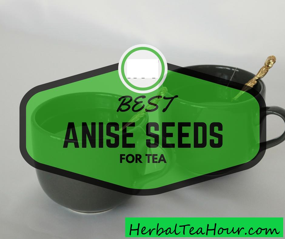 best anise seeds for tea