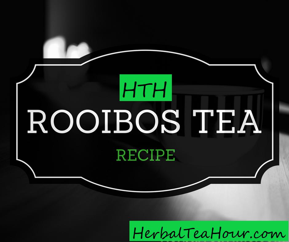 rooibos tea recipe