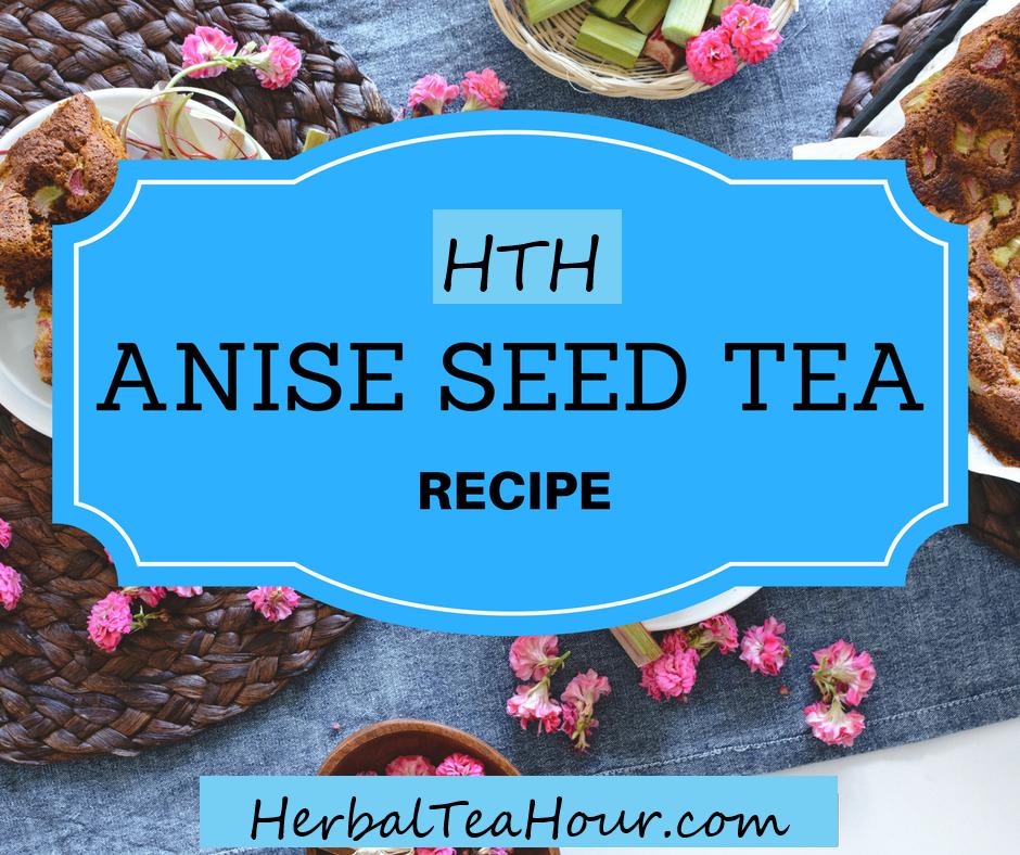 anise seed tea recipe