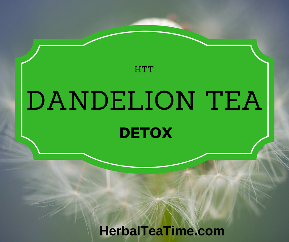 Dandelion Tea Detox: Eliminate Harmful Toxins with this Healthy Tea