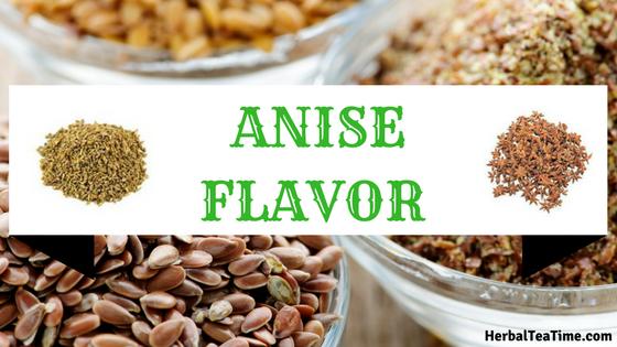 anise flavor