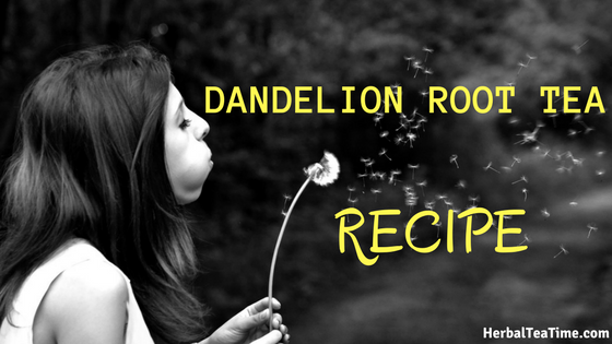 dandelion root tea recipe