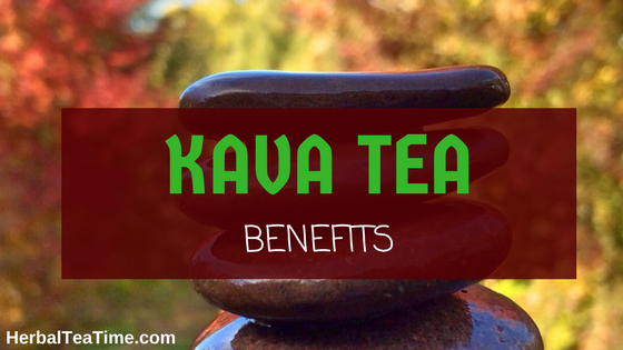 kava tea benefits