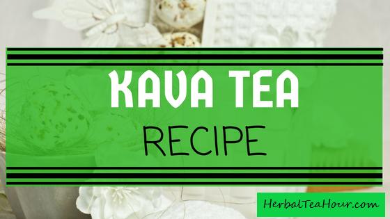 kava tea recipe