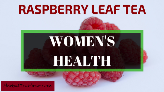 raspberry leaf tea womens health