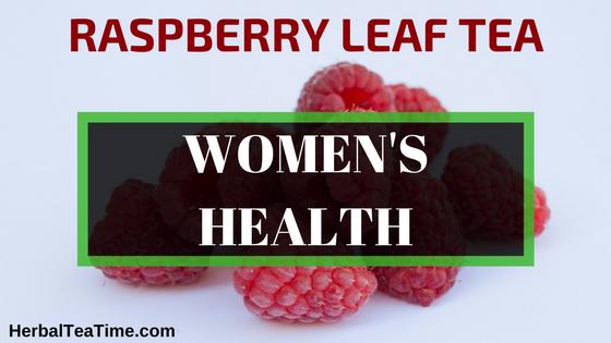raspberry leaf tea women's health