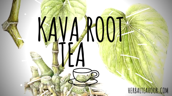 Kava Root Tea